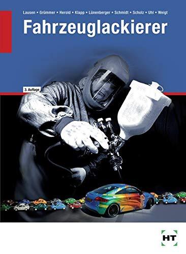 Fahrzeuglackierer: Lehrbuch