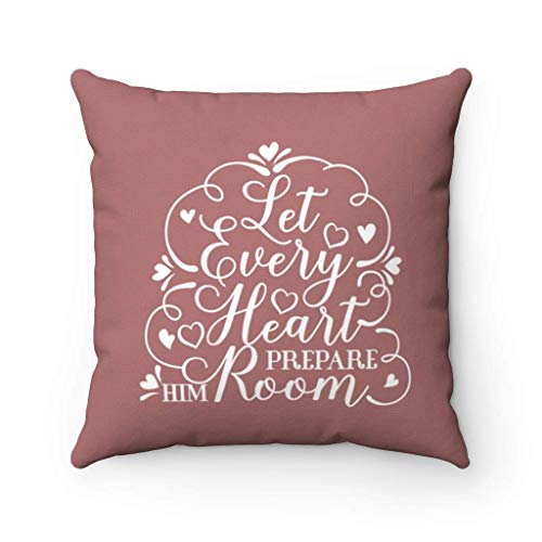 ETGeed Let Every Heart Prepare Him Room Throw Pillow Covers Cases,Cushion For Sofa Couch Bed Home Decoration,18 x 18 Inch