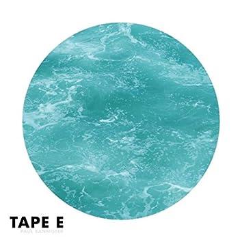 Tape E