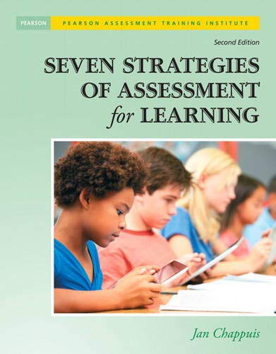 Compare Textbook Prices for Seven Strategies of Assessment for Learning Assessment Training Institute, Inc 2 Edition ISBN 9780133366440 by Chappuis, Jan