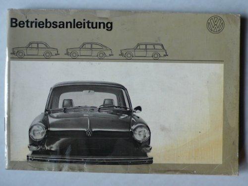 VW 1600 Limousine / Fließheck / Variant - Betriebsanleitung - Original