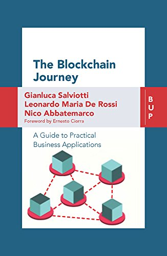 The Blockchain Journey: A Guide to Practical Business Applications