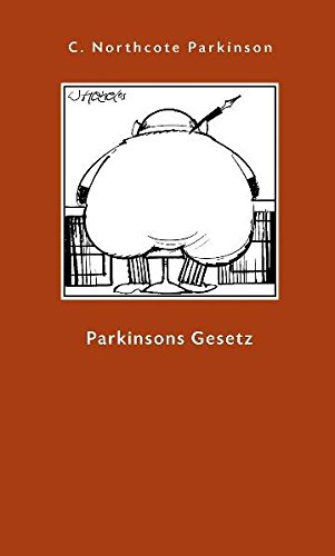 Parkinson Cyril Northcote, Parkinsons Gesetz.