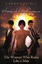 [ The Woman Who Rides Like a Man (Turtleback School & Library) Pierce, Tamora ( Author ) ] { Hardcover } 2011