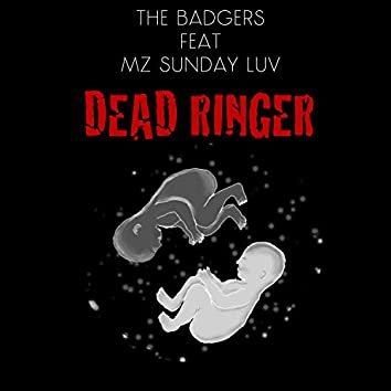Dead Ringer (feat. Mz Sunday Luv)