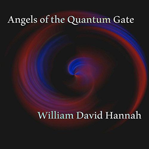 Angels of the Quantum Gate audiobook cover art