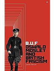 BUF: Oswald Mosley and British Fascism