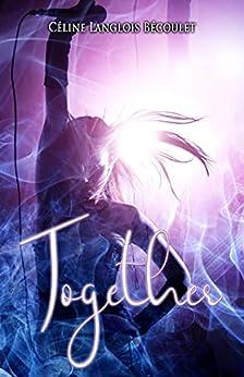 Together par [Céline Langlois Bécoulet, Rachel Fusco]