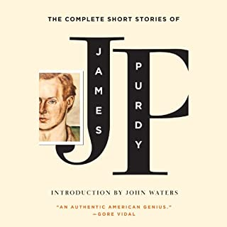 The Complete Short Stories of James Purdy audiobook cover art