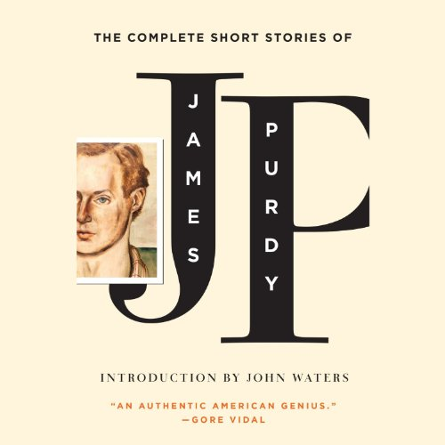 The Complete Short Stories of James Purdy cover art