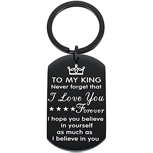 To My King Never Forget That I Love You Forever Believe in Yourself Keychain Just Because Gifts for Husband Him Boyfriend Anniversary