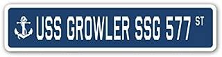 USS Growler SSG 577 Street Sign us Navy Ship Veteran Sailor Gift