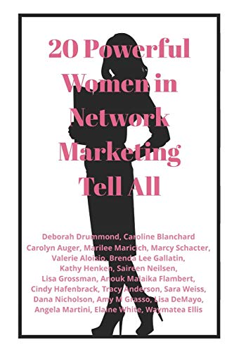 Compare Textbook Prices for 20 Powerful Women in Network Marketing Tell All  ISBN 9781989146132 by Drummond, Deborah,Blanchard, Caroline