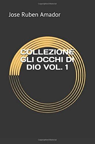 COLLEZIONE GLI OCCHI DI DIO VOL. 1 (Italian Edition)