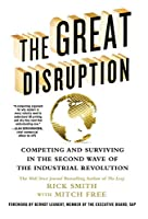 The Great Disruption: Competing and Surviving in the Second Wave of the Industrial Revolution