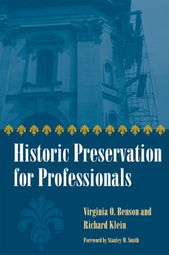 Compare Textbook Prices for Historic Preservation for Professionals  ISBN 9780873389273 by Virginia O. Benson,Richard Klein,Stanley M. Smith
