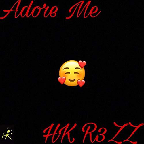 Adore Me [Explicit]