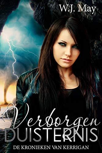 Verborgen Duisternis: De Kronieken van Kerrigan (Dutch Edition)