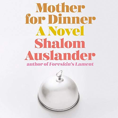 Mother for Dinner audiobook cover art