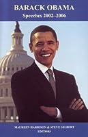 Barack Obama: Speeches 2002-2006 1880780291 Book Cover
