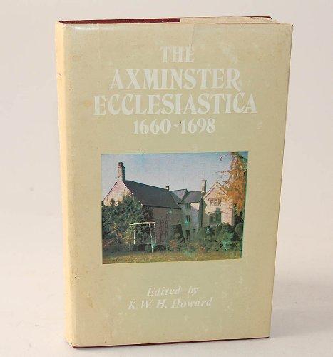 Axminster Ecclesiastica, 1660-98