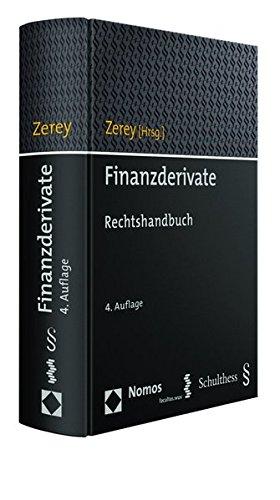 Finanzderivate: Rechtshandbuch