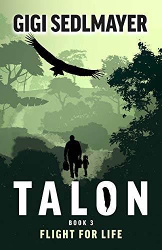 Talon, Flight For Life by Gig Sedlmayer ebook deal