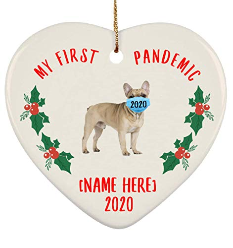 Lovesout Personalized Name French Bulldog Fawn My First Pandemic Christmas 2020 Heart Ornament
