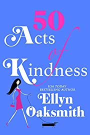 Fifty Acts of Kindness: An addictively fun, feel-good romance