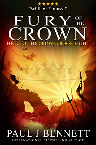 Fury of the Crown: An Epic Fantasy Novel (Heir to the Crown Book 8)