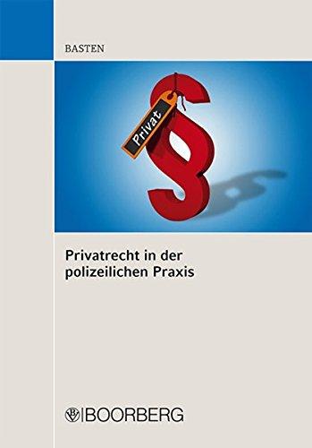 Privatrecht in der polizeilichen Praxis