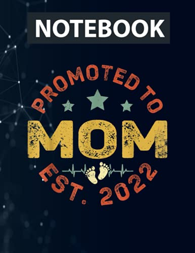 Promoted To Mom Est 2022 Funny New Mom Ruled Notebook - Back Pocket, Strong Twin-Wire Binding with Premium Paper, Perfect for School, Home & Office