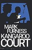 Kangaroo Court: Meet the Aussie Avengers - Firefly Electrics Book 2