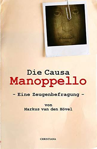 Die Causa Manoppello: Eine Zeugenbefragung