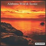 Alabama Wild & Scenic: Official US State Alabama Calendar 2022, 16 Month Calendar 2022