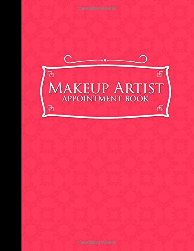 Makeup Artist Appointment Book: 6 Columns Appointment Organizer, Client Appointment Book, Scheduling Appointment Calendar, Pink Cover: 16
