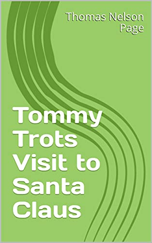 Tommy Trots Visit to Santa Claus (English Edition)