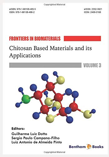 Chitosan Based Materials and its Applications (Frontiers in Biomaterials, Band 3)