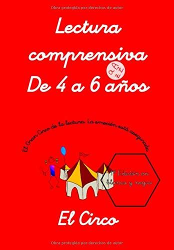 EL CIRCO - Lectura Comprensiva - De 4 a 6 años.: Lecto-escritura (Cuadernos de actividades Rachel)