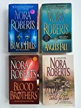 Nora Roberts (4 Book Set) Black Hills; Angels Fall; Blood Brothers; Table for Two