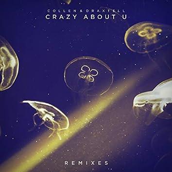Crazy About U (Remixes)