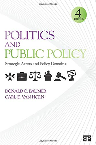 Politics and Public Policy: Strategic Actors and Policy Domains
