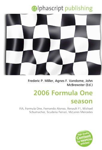 2006 Formula One season: FIA, Formula One, Fernando Alonso, Renault F1, Michael...