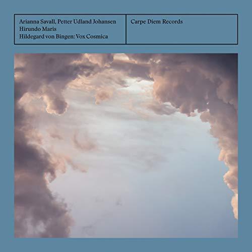 Von Bingen: Vox Cosmica / Arianna Savall. Petter U. J.