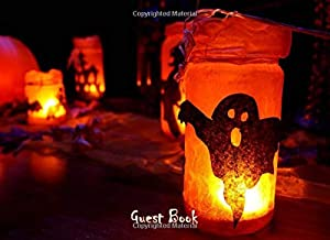 Guest Book: Scary Party Memory Signing Notebook | Space for Photos - Sketches | Halloween Inspired Covers | Ideal for Them...