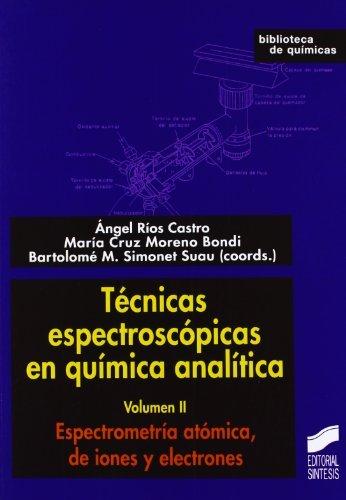 Tecnicas espectroscópicas en química analítica. Vol. II: