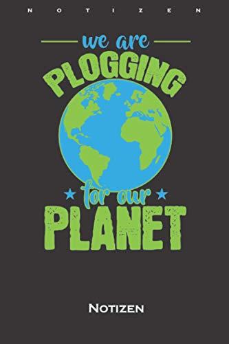 We are Plogging for our Planet Notizbuch: Punkteraster Notizbuch für umweltbewusste Sportliebhaber