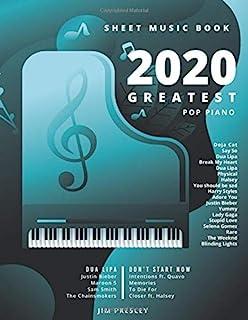2020 GREATEST POP PIANO SHEET MUSIC BOOK