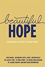 Beautiful Hope: Finding Hope Everyday in a Broken World