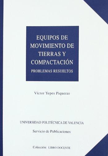 Equipos de Movimiento de Tierras y Compactación. Problemas Resueltos (Académica)